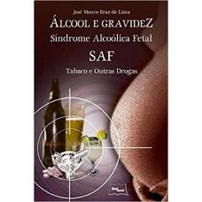 Álcool e Gravidez