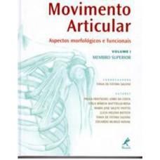 Movimento articular - Vl.1 - membro superior