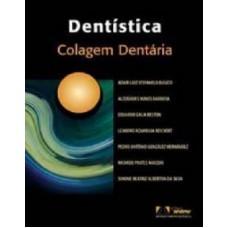 Dentística - colagem dentária