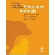Emergência e cuidados intensivos em pequenos animais