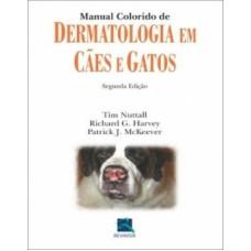 Manual colorido de dermatologia em cães e gatos
