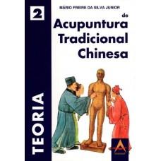 Acupuntura tradicional chinesa - Vl.2