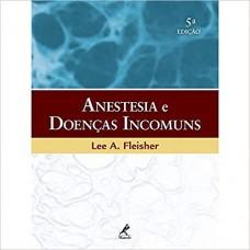 Anestesia e Doenças Incomuns