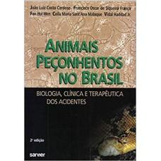Animais Peçonhentos no Brasil. Biologia Clínica e Terapêutica dos Acidentes