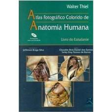 Atlas Fotográfico Colorido de Anatomia Humana - Livro do Estudante
