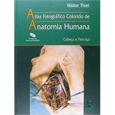Atlas Fotográfico Colorido de Anatomia Humana - Cabeça e Pescoço