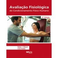 Avaliação fisiológica do condicionamento físico humano