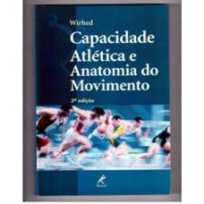 Capacidade atlética e anatomia do movimento