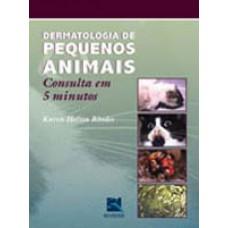 Dermatologia de pequenos animais - consulta em 5 minutos