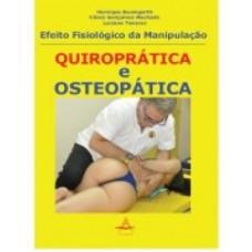 Efeito fisiológico da manipulação quiroprática e osteopática