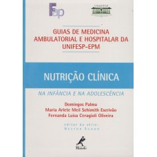 Nutrição clínica na infância e na adolescência