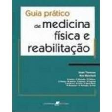 Guia prático de medicina física e reabilitação