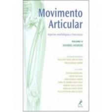 Movimento articular - Vl.2 - membro Inferior