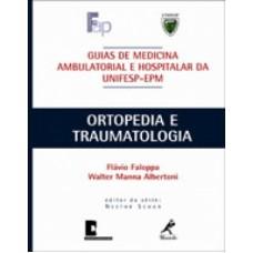 Ortopedia e traumatologia - Guia Unifesp